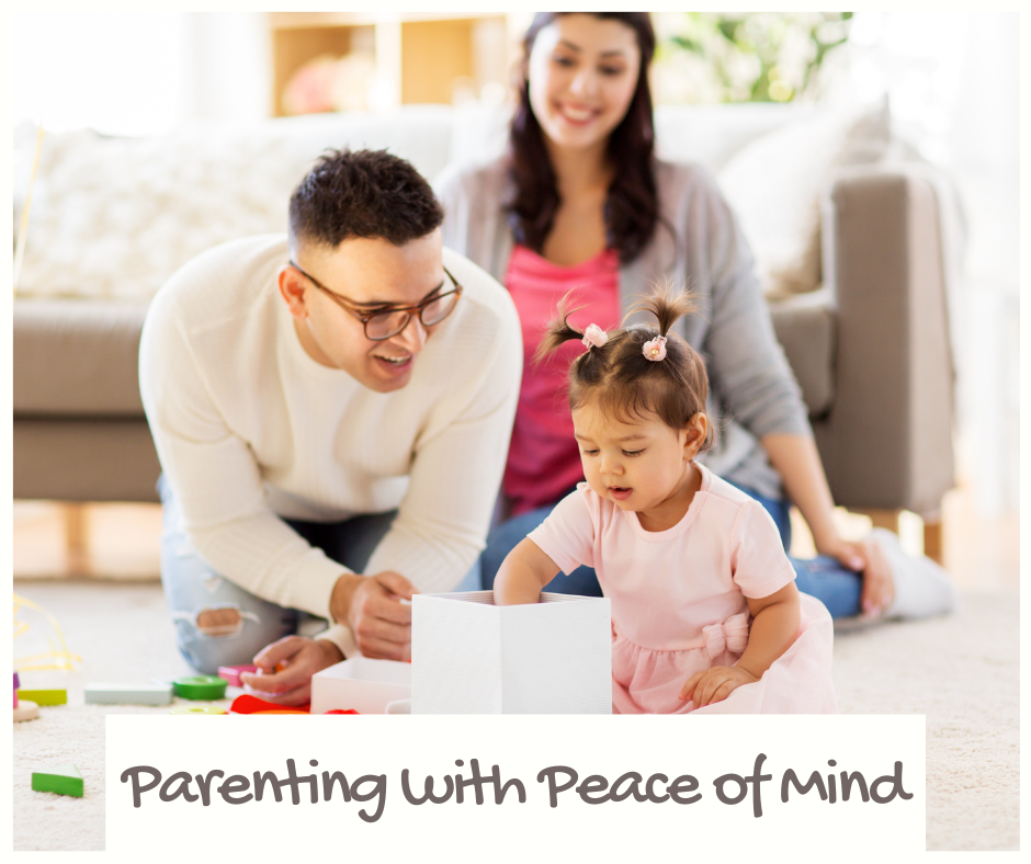 Parenting with peace of mind